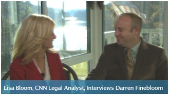 Watch Darren Finebloom's interview with CNN/CBS Legal Analyst Lisa Bloom.